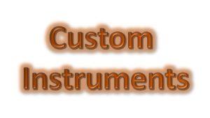 Custom Instruments
